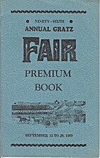 96th Annual Gratz Fair, Premium Book, 1969.…