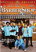 Barbershop [2002 film] by Tim Story