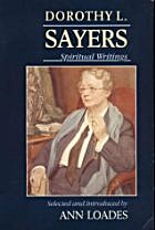 Dorothy L. Sayers : Spiritual Writings by…