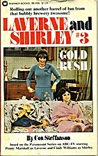 Laverne and Shirley # 3: Gold Rush by Ron…