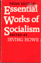 Essential Works of Socialism by Irving Howe