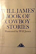 William James Book of Cowboy Stories by…