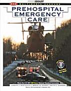 Prehospital Emergency Care, 6th Edition…