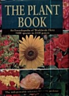 The Plant Book An Encyclopedia of Worldwide…
