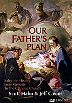 Our Father's Plan - Salvation History From…
