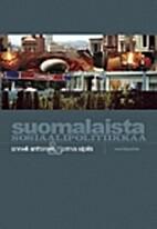 Suomalaista sosiaalipolitiikkaa by Anneli…