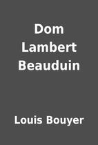 Dom Lambert Beauduin by Louis Bouyer