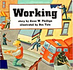Working by Anne W Phillips
