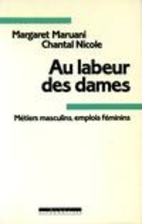Au labeur des dames by Margaret Maruani