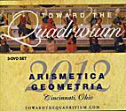 Toward the Quadrivium: Arismetica Geometria…