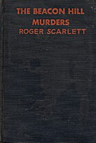 The Beacon Hill Murders by Roger Scarlett…