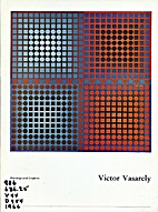 Victor Vasarely, paintings and graphics :…