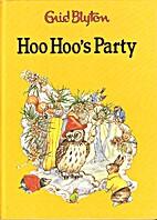 Hoo Hoo's Party (Award Enid Blyton Library)…