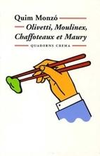 --Olivetti, Moulinex, Chaffoteaux et Maury…