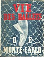 Vie de Ballets Russe de Monte Carlo (SC) by…