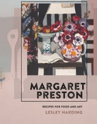 Margaret Preston: Recipes for Food and Art…