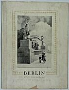 Berlin heute und morgen: Ein Bildband über…