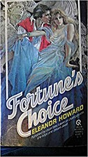 Fortune's Choice by Eleanor Howard
