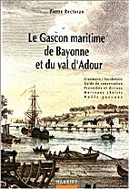 Le gascon maritime de Bayonne et du val…
