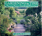 Gardening in Time by Caroline Boisset
