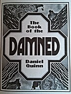 The Book of the Damned by Daniel Quinn