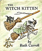 The Witch Kitten by Ruth Carroll