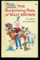 The Surprising Pets of Billy Brown (Wonder…