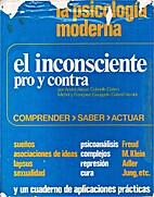 El inconsciente pro y contra by André Akoun