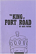 The King of Fort Road by Nate Patrin