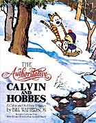 The Authoritative Calvin and Hobbes by Bill…