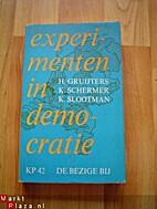 Experimenten in democratie by H. Gruijters