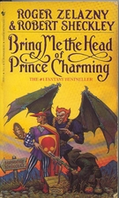 Bring Me the Head of Prince Charming by…