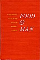 Food & Man by Miriam E. Lowenberg