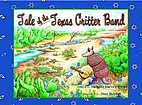 Tale of the Texas Critter Band by Michelle…