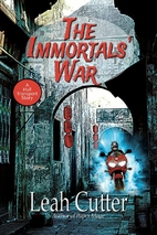 The Immortals' War by Leah R. Cutter