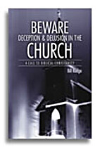 Beware : Deception & Delusion in the Church…