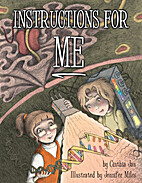 Instructions for Me by Cinthia Jan