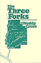The Three Forks of Muddy Creek Volume XIV by…