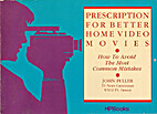 Prescription for Better Home Video Movies by…