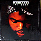 It Was a Good Day by Ice Cube