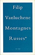 Montagnes Russes* by Filip Vanluchene