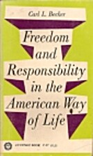Freedom and Responsibility in the American…