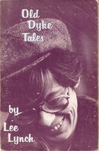 Old Dyke Tales by Lee Lynch