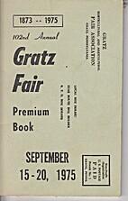 102nd Annual Gratz Fair, Premium Book, 1975.…