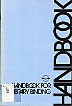 Handbook for Library Binding by Library…
