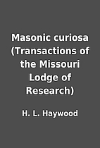 Masonic curiosa (Transactions of the…