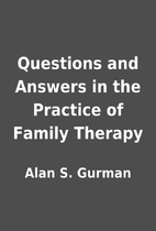 Questions and Answers in the Practice of…
