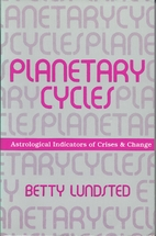 Planetary Cycles: That Get You from…
