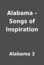 Alabama - Songs of Inspiration by Alabama 3