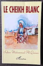 Cheikh Blanc by Muhammad Al-Qasini